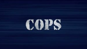 """Reality show """"Cops"""" returns to Fox News Media's Fox Nation on Oct. 1"""